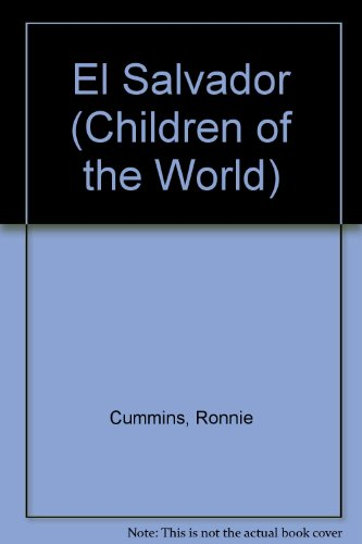 9780836871166: El Salvador (Children of the World)
