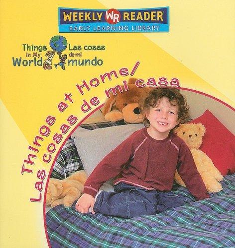 9780836872262: Things at Home/ Las Cosas De Mi Casa (Things in My World/ Las Cosas De Mi Mundo) (Spanish and English Edition)