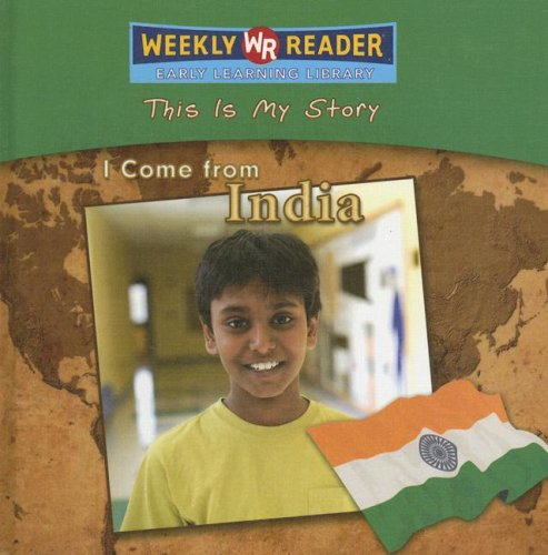 I Come from India (This Is My Story): Valerie J Weber