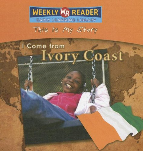 I Come from Ivory Coast (This Is: Weber, Valerie J.