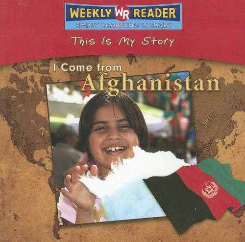 9780836872408: I Come from Afghanistan (This Is My Story)
