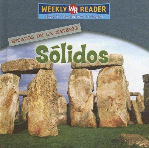 9780836874051: Solidos (Solids) (Estados De La Materia (States of Matter)) (Spanish Edition)