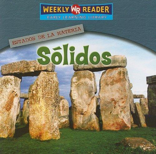 9780836874105: Solidos/Solids (Estados De La Materia/States of Matter) (Spanish Edition)