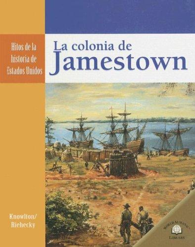 9780836874631: La Colonia de Jamestown/ Jamestown Colony (Hitos De La Historia De Estados Unidos/Landmark Events in American History) (Spanish Edition)