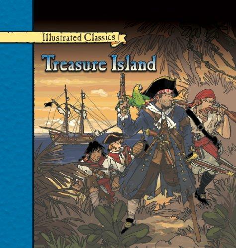 Treasure Island (Illustrated Classics): Stevenson, Robert Louis