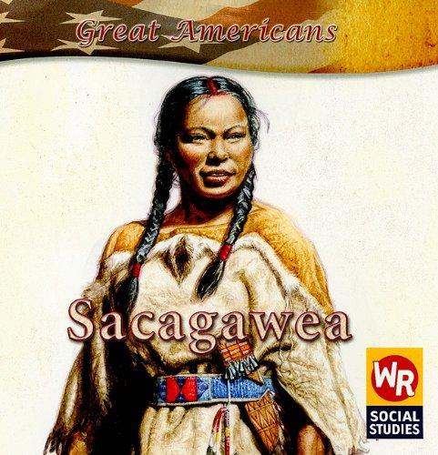 Sacagawea (Great Americans (Gareth Stevens Paperback)): Monica L Rausch