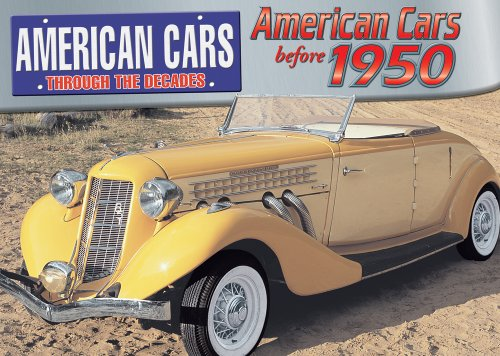 9780836877236: American Cars Before 1950 (American Cars Through the Decades)