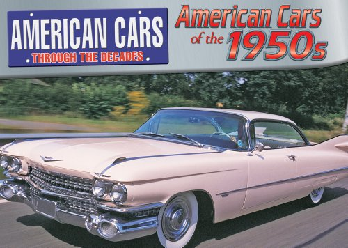 9780836877243: American Cars of the 1950s (American Cars Through the Decades)