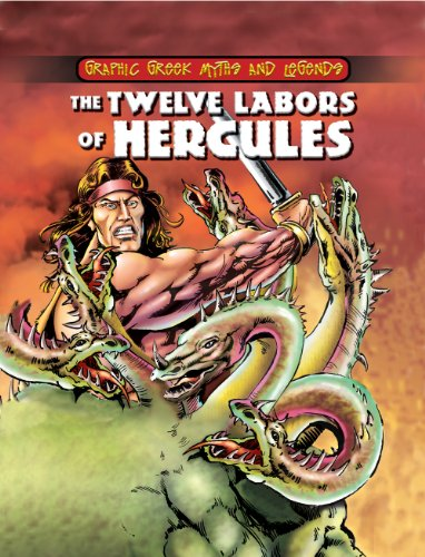The Twelve Labors of Hercules (Graphic Greek: Nick Saunders