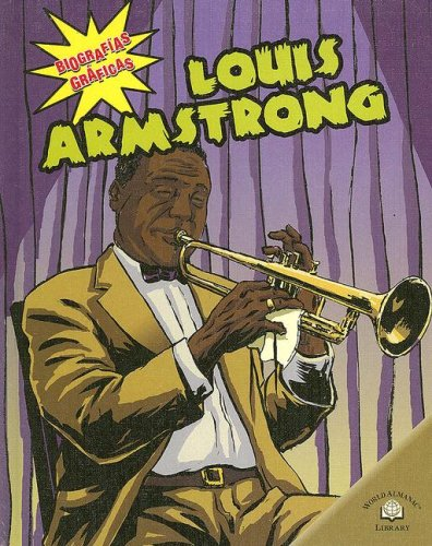 9780836878783: Louis Armstrong (Biografias Graficas / Graphic Biographies)