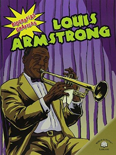 9780836878851: Louis Armstrong (Biografias Graficas/Graphic Biographies) (Spanish Edition)
