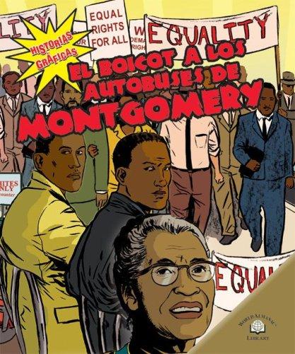 9780836878950: El Boicot a Los Autobuses De Montgomery/The Montgomery Bus Boycott (Historias Graficas/Graphic Histories)