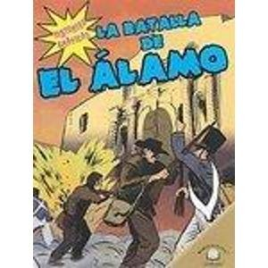 9780836879001: La Batalla de El Lamo (the Battle of the Alamo) (Historias Graficas/Graphic Histories)