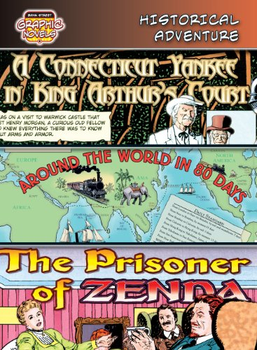9780836879346: Historical Adventure /A Connecticut Yankee in King Arthur's Court/ Around the World in 8 Days/ the Prisoner of Zenda: A Connecticut Yankee in King ... of Zenda (Bank Street Graphic Novels)