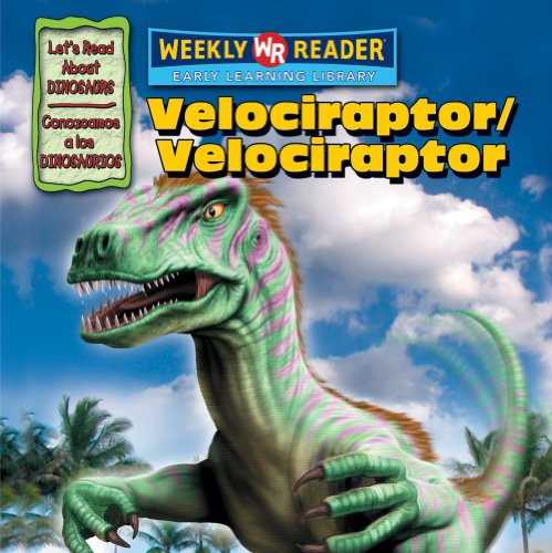 Velociraptor/Velociraptor (Let's Read About Dinosaurs/ Conozcamos a Los Dinosaurios) (Spanish Edition) (9780836880236) by Joanne Mattern