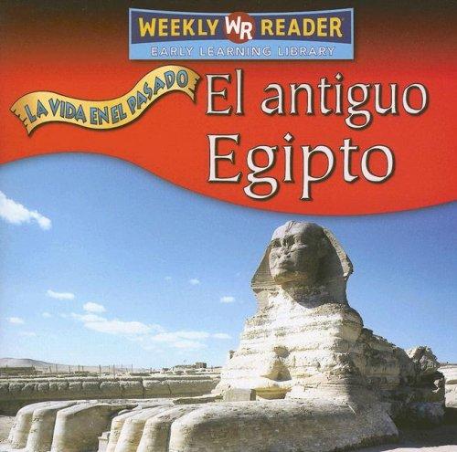 9780836880373: El Antiguo Egipto (Vida en el Pasado (Life Long Ago)) (Spanish Edition)