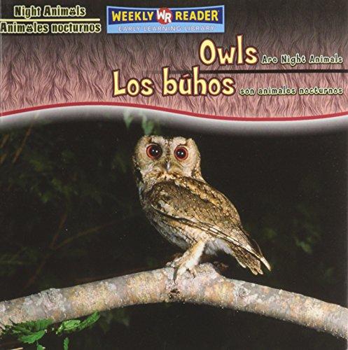 9780836880526: Owls Are Night Animals/Los Bhos Son Animales Nocturnos (Night Animals/ Animales Nocturnos)