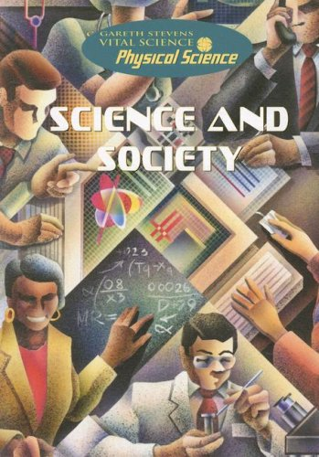 9780836880984: Science and Society (Gareth Stevens Vital Science: Physical Science)