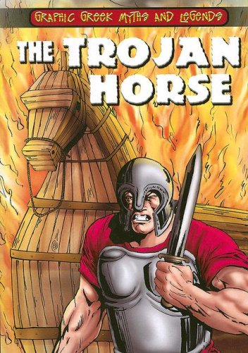 9780836881509: The Trojan Horse (Graphic Greek Myths and Legends)