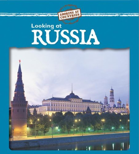 9780836881738: Looking at Russia (Looking at Countries)