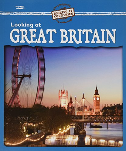 9780836881776: Looking at Great Britain (Looking at Countries (Paperback))