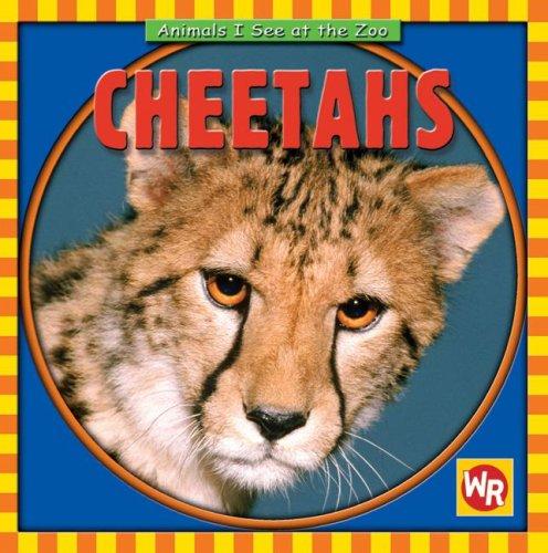 9780836882186: Cheetahs (Animals I See at the Zoo)