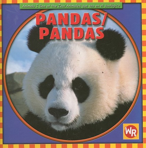 9780836882414: Pandas/ Pandas (Animals I See at the Zoo/ Animales Que Veo En El Zoologico) (Spanish and English Edition)