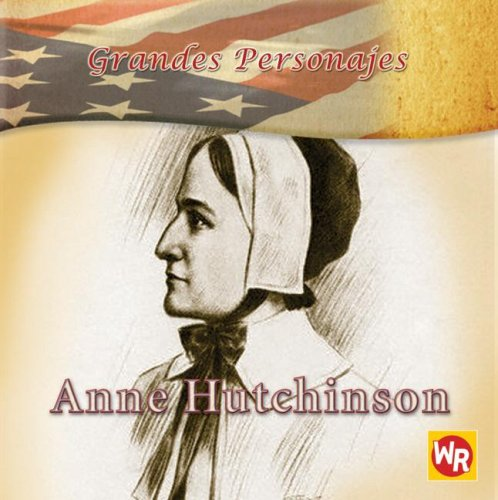 9780836883305: Anne Hutchinson (Grandes Personajes/ Great Americans) (Spanish Edition)