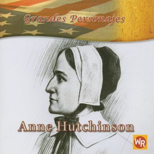 9780836883374: Anne Hutchinson (Grandes Personajes/ Great Americans) (Spanish Edition)