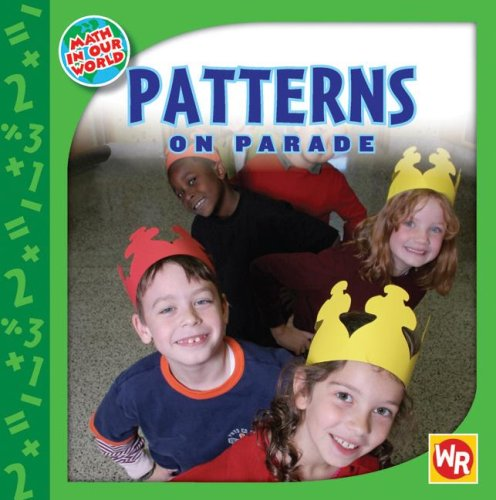 9780836884739: Patterns on Parade (Math in Our World)