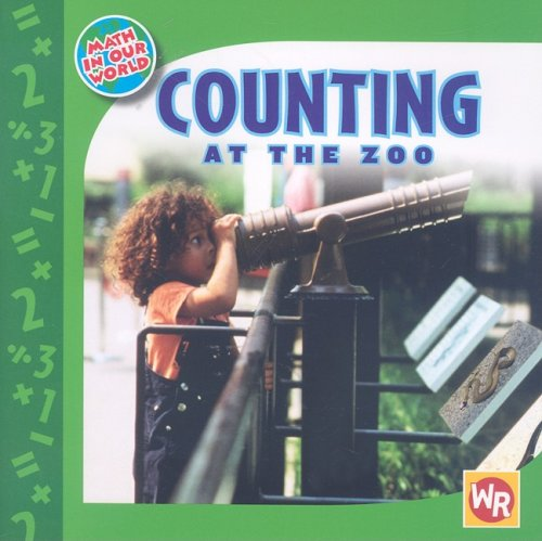 9780836884784: Counting at the Zoo (Math in Our World)