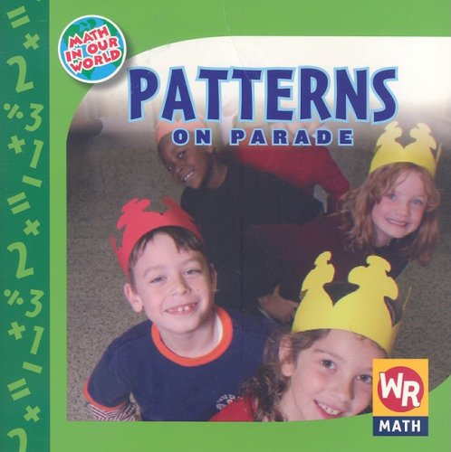 9780836884821: Patterns on Parade (Math in Our World)