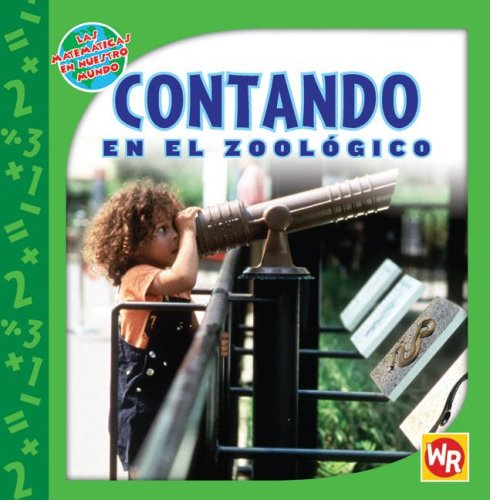 9780836884876: Contando En El Zoologico (Las Matematicas En Nuestro Mundo/ Math in Our World)