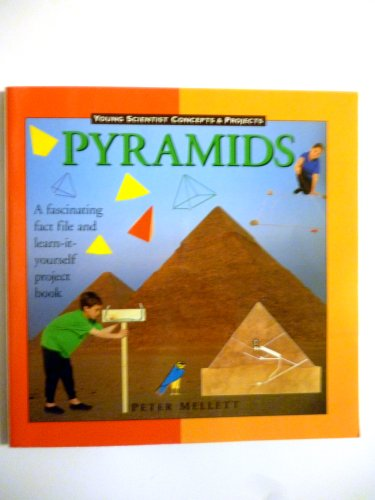 9780836887631: Pyramids (Young Scientist Concepts & Projects)