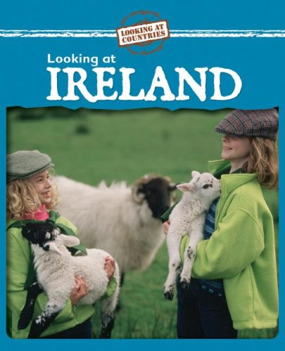 Looking at Ireland (Looking at Countries (Hardcover)): Kathleen Pohl