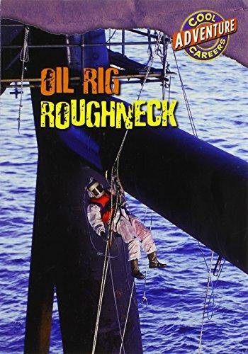 9780836888904: Oil Rig Roughneck (Cool Careers (Gareth Stevens))