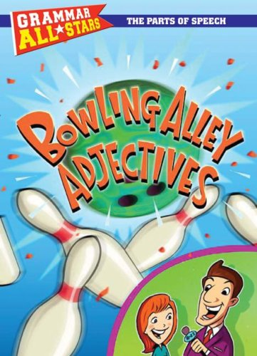 Bowling Alley Adjectives (Library Binding): Doris Fisher