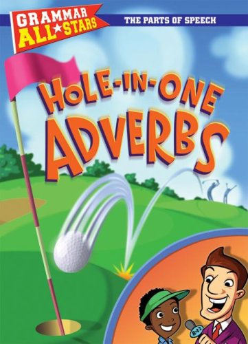 9780836889024: Hole-In-One Adverbs (Grammar All-Stars)