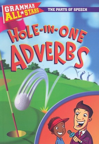 9780836889093: Hole-in-One Adverbs (Grammar All-Stars)