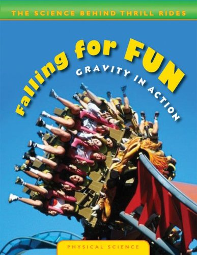 9780836889444: Falling for Fun: Gravity in Action (The Science Behind Thrill Rides)