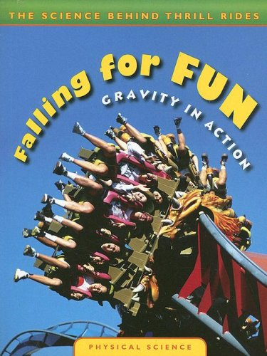 9780836889499: Falling for Fun: Gravity in Action (Science Behind Thrill Rides)