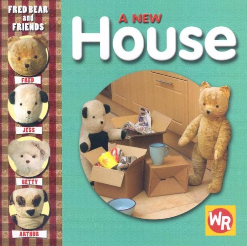 A New House (Fred Bear and Friends) (0836889746) by Melanie Joyce