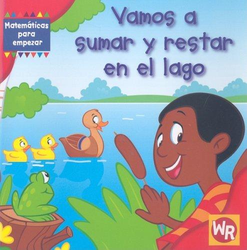 9780836889987: Vamos A Sumar y Restar en el Lago (Matematicas Para Empezar) (Spanish Edition)