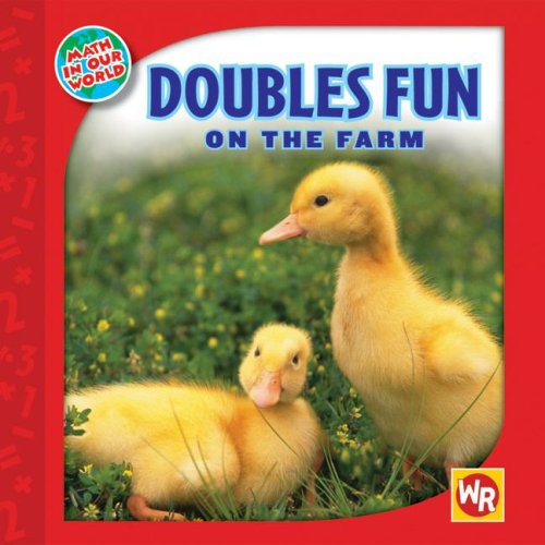 Doubles Fun on the Farm (Math in Our World: Level 2): Joan Freese