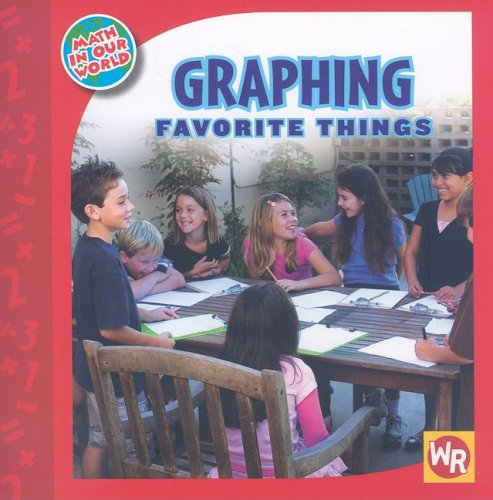 9780836890174: Graphing Favorite Things (Math in Our World: Level 2)