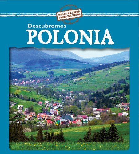 9780836890686: Descubramos Polonia/Looking at Poland (Descubramos Paises Del Mundo / Looking at Countries) (Spanish Edition)