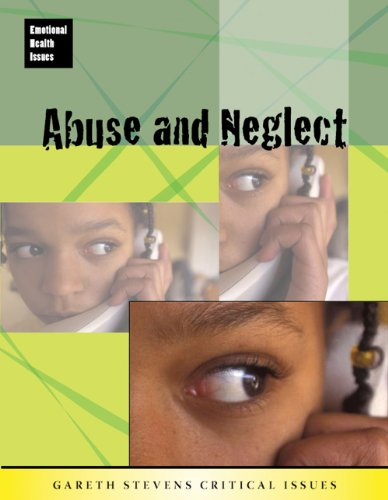 9780836891980: Abuse and Neglect (Emotional Health Issues)