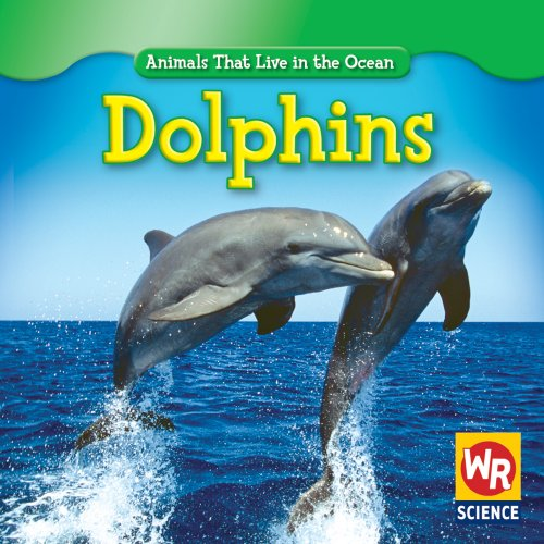 9780836892406: Dolphins (Animals That Live in the Ocean)