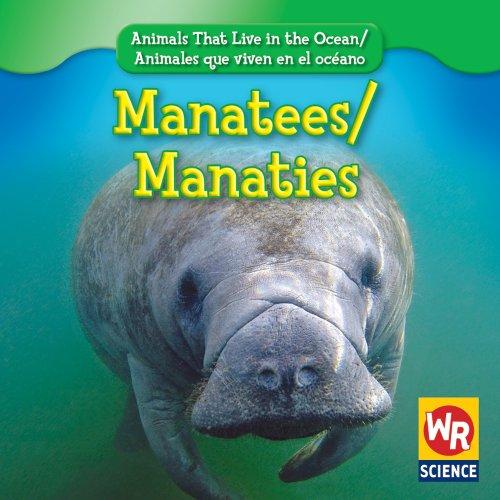 9780836892475: Manatees/Manaties (Animals That Live in the Ocean/Animales Que Viven En El Oceano) (English and Spanish Edition)