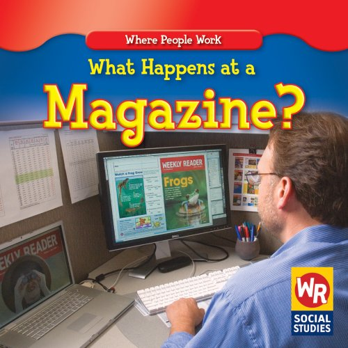 What Happens at a Magazine? (Where People Work): Guidone, Lisa M.
